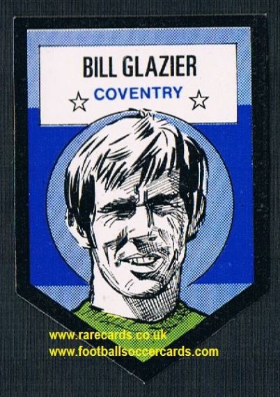 1972 BAB unused Shooting Stars Coventry City Bill Glazier with backing paper